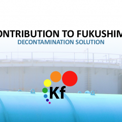 KF Contribution to Fukushima Decontamination Solution
