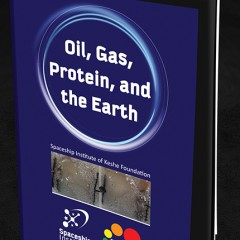 Oil, Gas, Protein and the Earth
